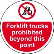 400mm dia. Forklift trucks prohibited beyond Floor Graphic