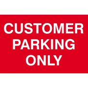 Customer parking only - PVC (300 x 200mm)