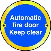 Automatic fire door Keep clear door disc - PSS (75mm dia.)