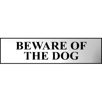 Spectrum Industrial Beware of the dog - CHR (200 x 50mm)