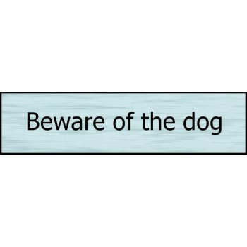 Spectrum Industrial Beware of the dog - SSE (200 x 50mm)