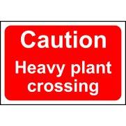 Caution Heavy plant crossing - RPVC (600 x 400mm)