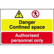 Danger Confined space / Authorised personnel only - PVC (600 x 400mm)