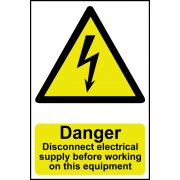 Danger Disconnect electrical supply before working on this equipment - PVC (200 x 300mm)