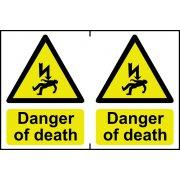 Danger of death - PVC (300 x 200mm)