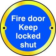 Fire door Keep locked shut door disc - PSS (75mm dia.)