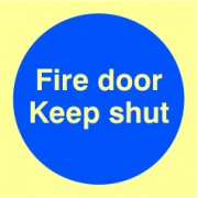 Fire door Keep shut - PHO (100 x 100mm)