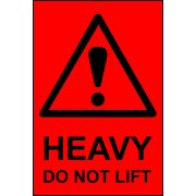 Heavy Do not lift - Paper Packaging Labels (100 x 150mm Roll of 1000)