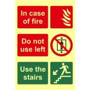 In case of fire Do not use lift Use the stairs - Photolum. (200 x 300mm)