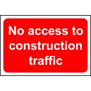No access to construction traffic - RPVC (600 x 400mm)