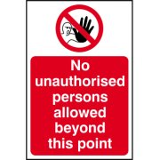 No unauthorised persons allowed beyond this point - Correx (200 x 300mm)