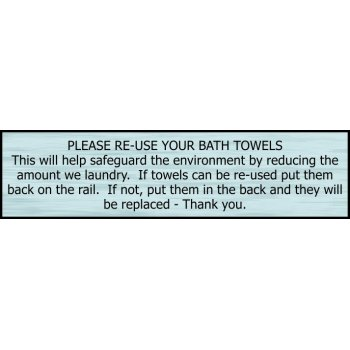 Spectrum Industrial Please re-use your bath towels - SSS Effect (200 x 50mm)