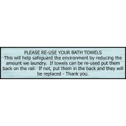 Please re-use your bath towels - SSS Effect (200 x 50mm)
