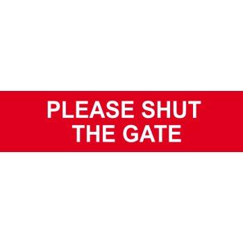 Spectrum Industrial Please shut the gate - PVC (200 x 50mm)