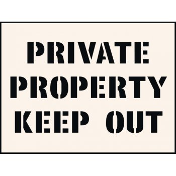 Spectrum Industrial Private Property Keep Out Stencil (400 x 600mm)