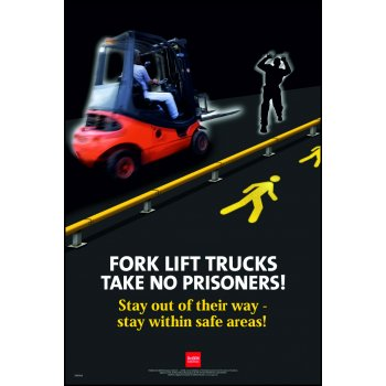 Spectrum Industrial RoSPA Safety Poster - Forklift trucks take no prisoners (Laminated)