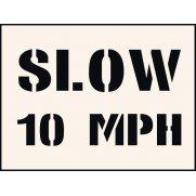 Slow 10 mph Stencil (300 x 400mm)