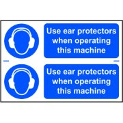 Use ear protectors when operating this machine - PVC  (300 x 200mm)