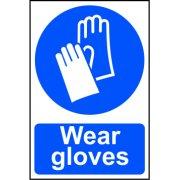 Wear gloves - PVC (200 x 300mm)